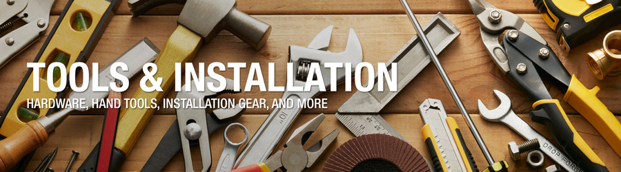 Tools & Installation
